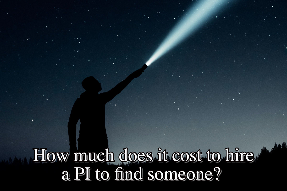 How much does it cost to hire a PI to find somoene?